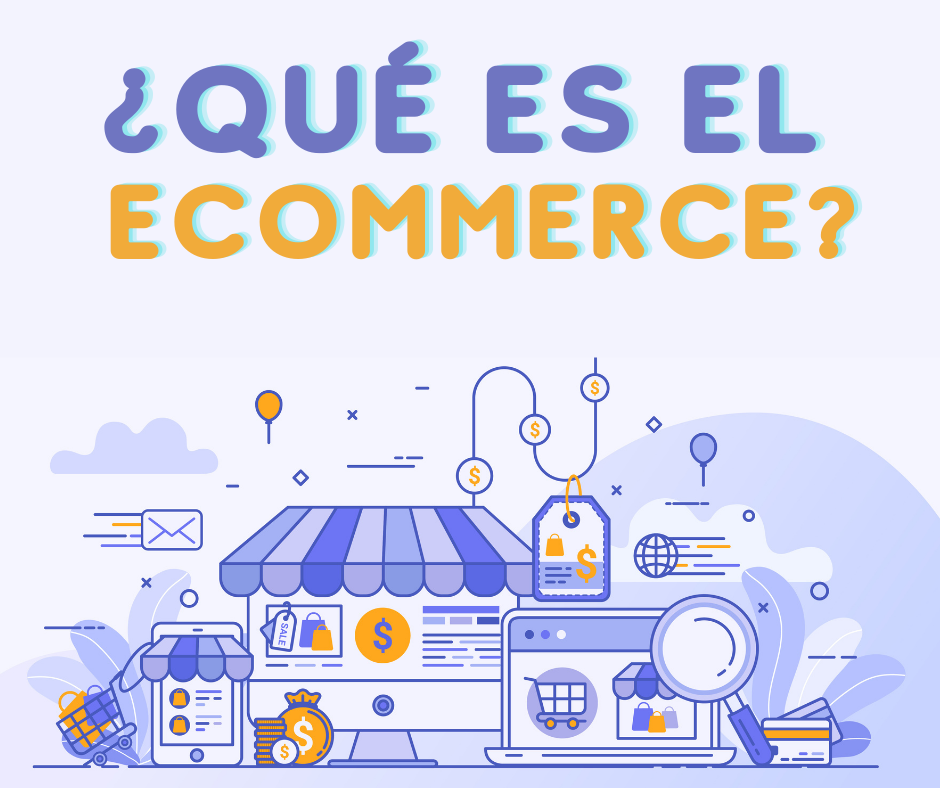 ¿Qué es el ecommerce?